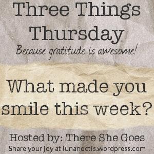 Three Things Thursday